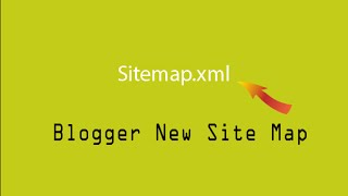 How To Submit New Blogger Sitemap  To Google Webmaster