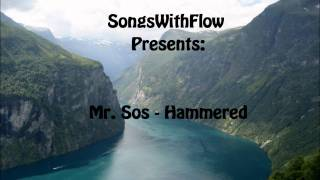 Watch Mr. Sos Hammered video