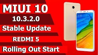Redmi 5 MIUI 10.3.2.0 Global Stable Update Rolling Out Start l Bangla Version