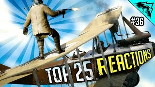 BIGGEST CLIP on YT - Top 25 Battlefield 1 Funny & Epic Moment REACTIONS (Bonus Plays #36)