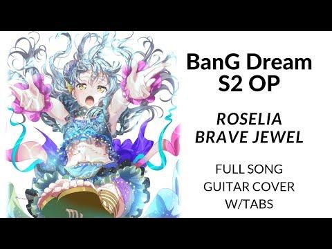【BanG Dream!】Roselia - BRAVE JEWEL [guitar Cover + TABS]