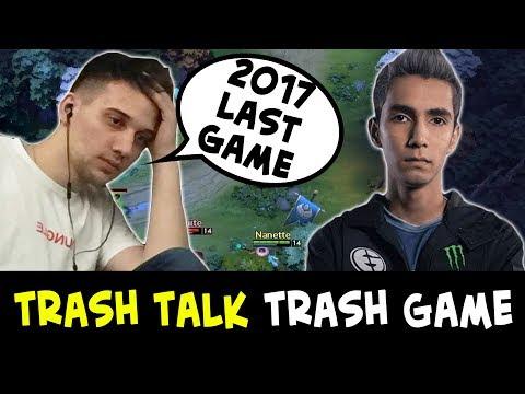 Trashtalk, trash game — 2017 last game Arteezy vs SumaiL