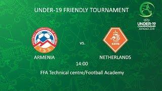 Armenia U-19 - Netherlands U-19