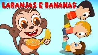 Laranjas e bananas   As melhores músicas infantis