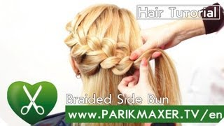 How to: Braided Side Bun  parikmaxer tv english version