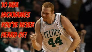 10 NBA Nicknames You've Never Heard Of!