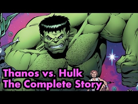 Thanos vs. Hulk – The Complete Story