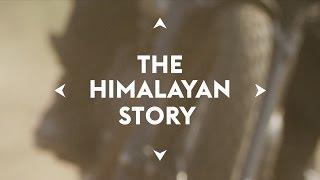 The Himalayan Story