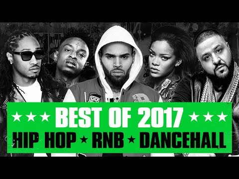 🔥 Hot Right Now - Best of 2017 | Best R&B Hip Hop Rap Dancehall Songs of 2017 | New Year 2018 Mix thumbnail