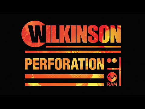 Wilkinson - Perforation (Official)