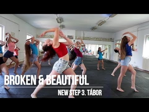 BROKEN & BEAUTIFUL | New Step Summer Camp Choreo | 2019