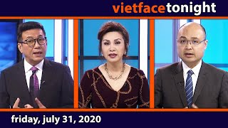 Vietface Tonight | Friday, July 31, 2020