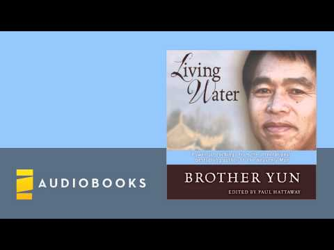 Brother Yun - Living Water Audiobook Ch. 1