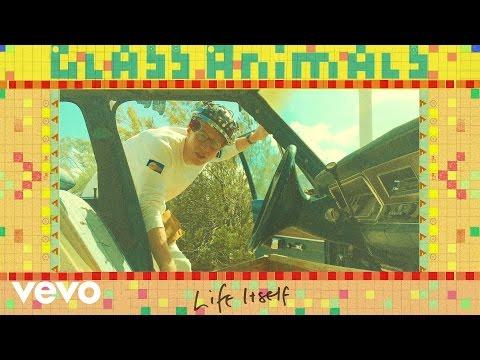 Glass Animals Life Itself music videos 2016