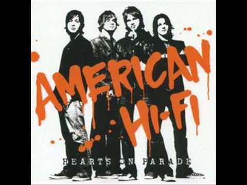 American Hi-fi - Hearts On Parade