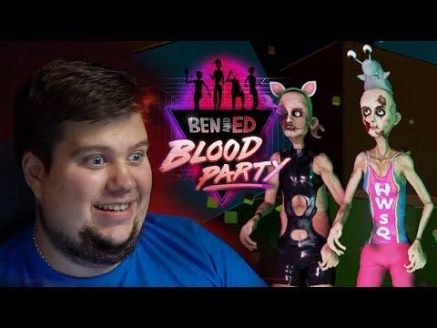 НЕПРОХОДИМОЕ ИСПЫТАНИЕ ОГНЕМ! - Ben and Ed - Blood Party
