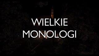 WIELKIE MONOLOGI
