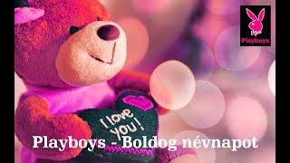 Playboys 2016 - Boldog névnapot