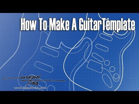 How To Make A Guitar Template