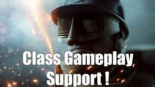 Battlefield 1 - Support Gameplay !
