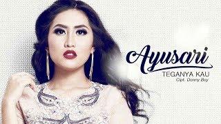 Ayusari Teganya Kau Official Radio Release