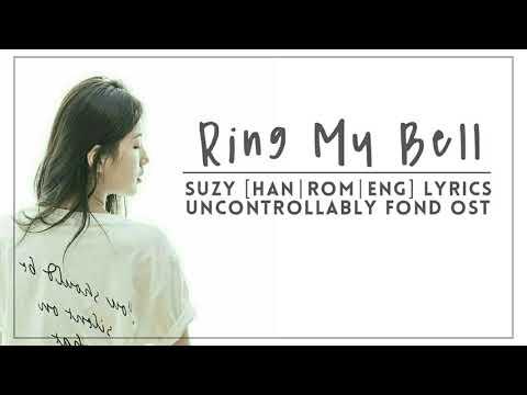 (Suzy) – Ring My Bell [Han Rom Eng] Lyrics Uncontrollably Fond OST Part 1