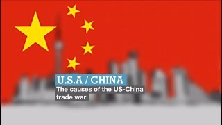 The causes of the US-China trade war
