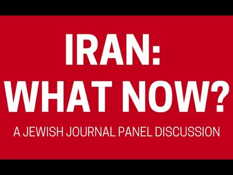 Iran: What Now? A Panel Discussion on the Nuclear Deal