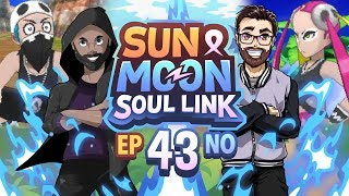 "Pokémon Sun & Moon Soul Link Randomized Nuzlocke w/ Nappy + Shady - Ep 43 ""This is OUTRAGEOUS"""