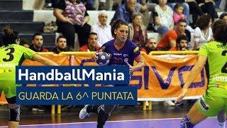 HandballMania - 6^ puntata [11 ottobre]
