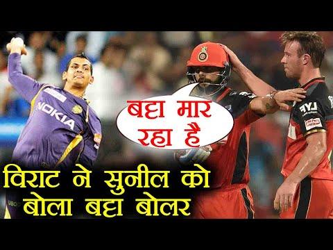 IPL 2018: Virat Kohli Calls Sunil Narine
