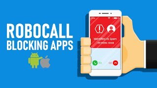 5 Useful Apps That Block Annoying Robocalls