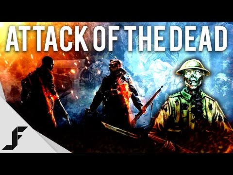 The Attack of the Dead - Battlefield 1