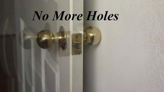 Fix Door Knob Holes Forever   DIYers Dream