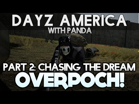DayZ America - Part 2: Chasing the Dream - DayZ Mod with Panda!