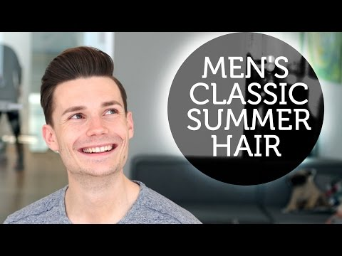 MEN'S CLASSIC SUMMER HAIRSTYLE ★ PROFESSIONAL HAIR INSPIRATION