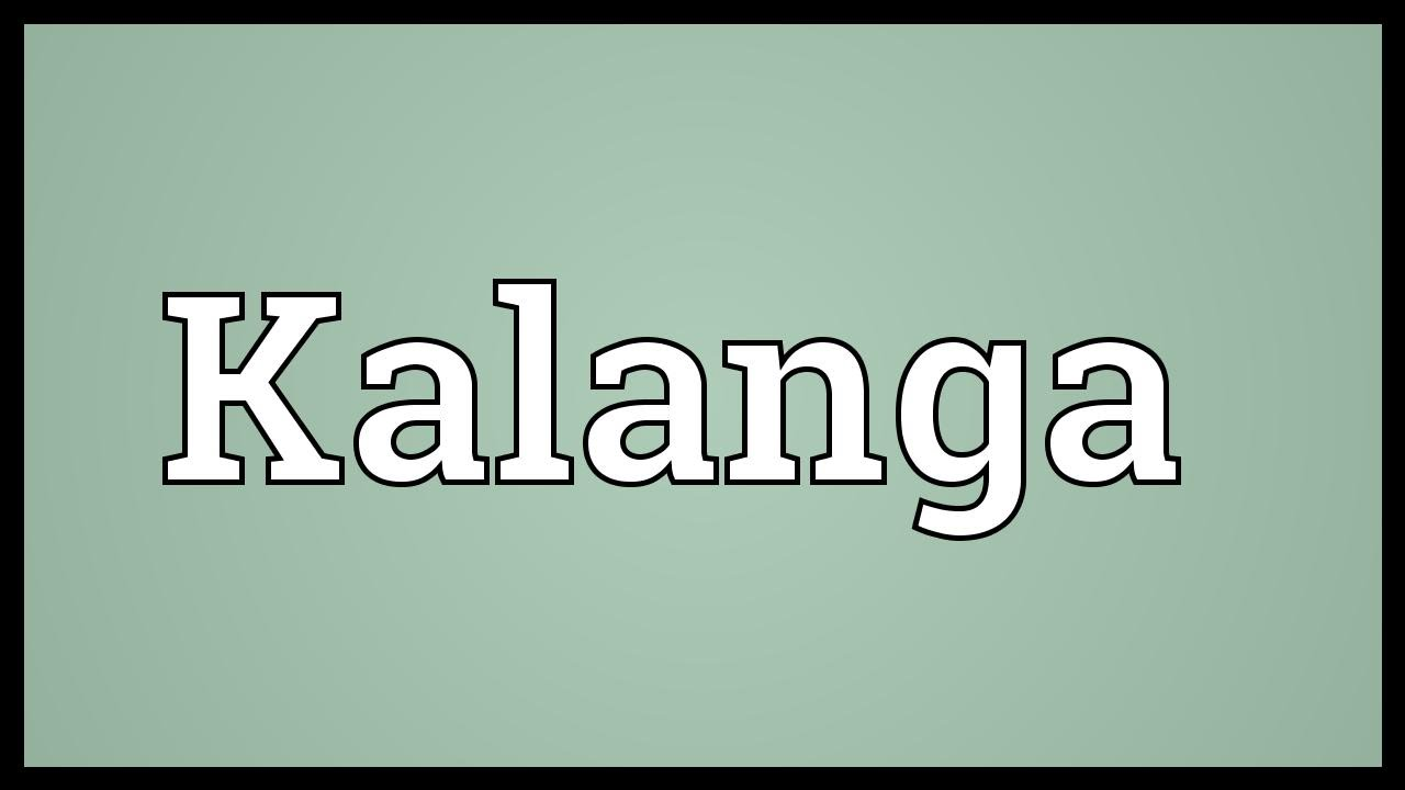 Kalanga dictionary definition  kalanga defined