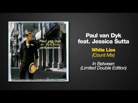 Paul van Dyk ft. Jessica Sutta - White Lies - Count Mix