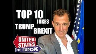 Top 10 Jokes Trump's Brit Exit - NSFW | United States of Europe