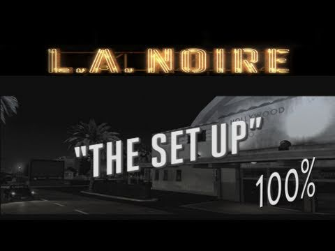 LA Noire &amp;#8211; Walkthrough Case 11 The Set Up Part 11 Gameplay