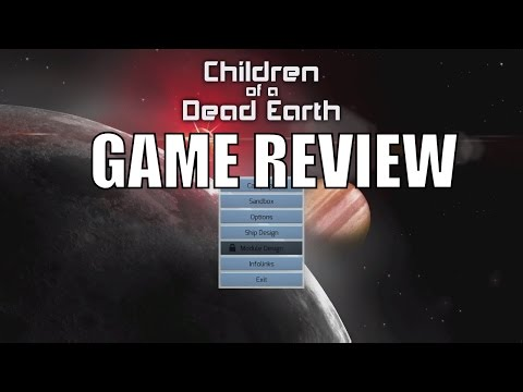 Children of a Dead Earth - Games in Education and Space Game REVIEW (Astronomy. Science)