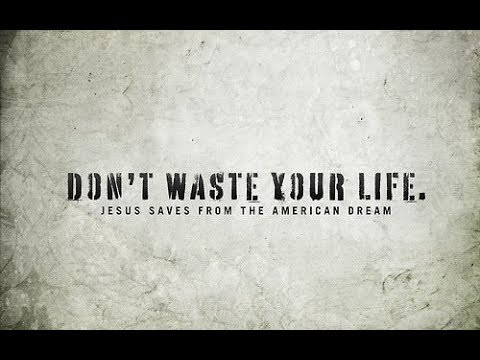 Don't Waste Your Life | Sermon Mix