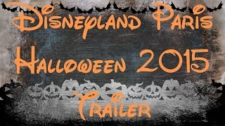 Disneyland Paris Vlogs | Halloween 2015 Trailer