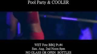 Pool Party & COOLER WET Fete BBQ Pt.#4 Like Ah Boss EDITION