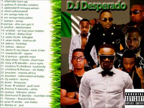 New Nigeria Music 2014  Afro Beat D J Mix By D J Desperado video