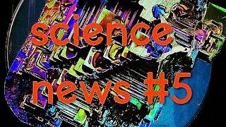 Science news #5