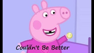 Peppa Pig - Kelly Clarkson Couldn't Be Better