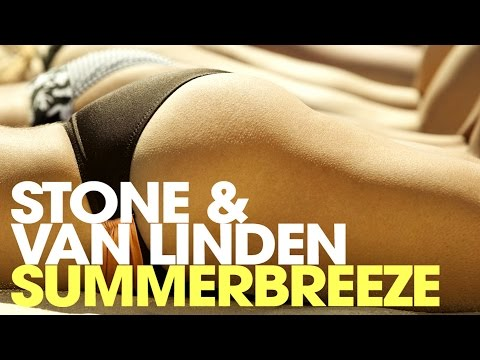 Stone & Van Linden - Summerbreeze (Officiel Radio Edit)