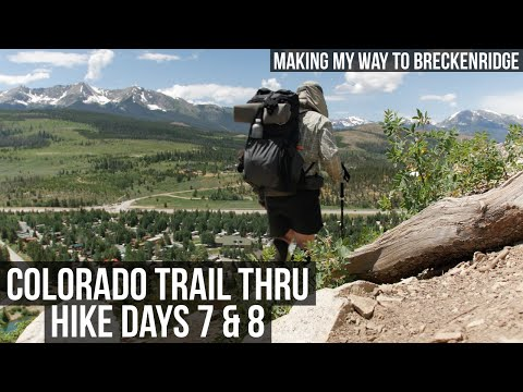 Colorado Trail Thru Hike Days 7 & 8 | Making My Way to Breckenridge