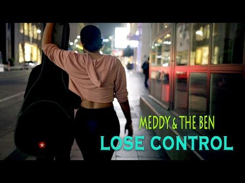 Lose Control by Meddy & The Ben (Official Lyric Video)